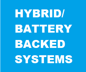 HYBRID- BATTERY BACKED SYSTEMS